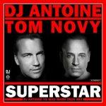 DJ ANTOINE  - Superstar