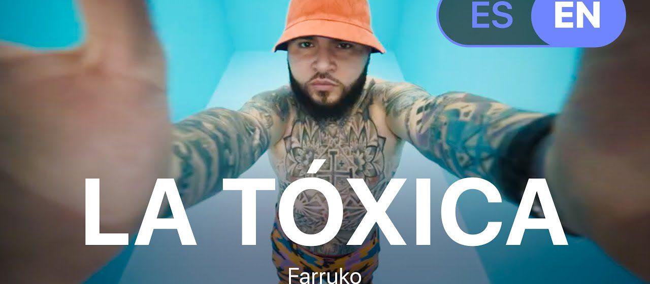 """""""La Tóxica"""": il suo nuovo singolo di Farruko"""