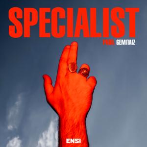 """Ensi pubblica un nuovo singolo """"Specialist"""""""