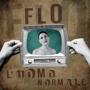 'L'uomo normale' è il nuovo brano di Flo