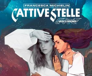 """""""Cattive Stelle"""" il nuovo singolo di Francesca Michielin"""