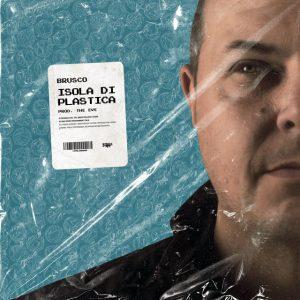 """""""ISOLA DI PLASTICA""""  il nuovo singolo di Brusco"""