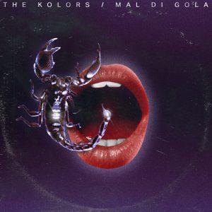 """THE KOLORS: il nuovo singolo """"MAL DI GOLA"""""""