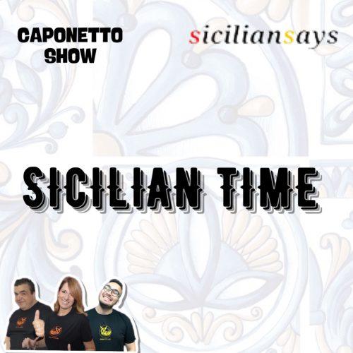 sicilian time